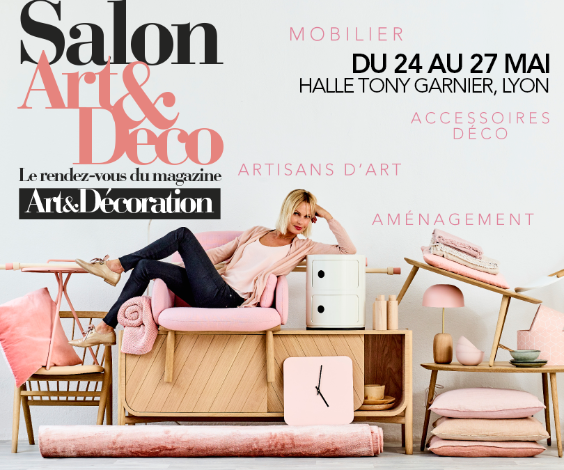 Salon Art & Décoration du 24 au 27 mai 2018 à la halle Tony Garnier (69)
