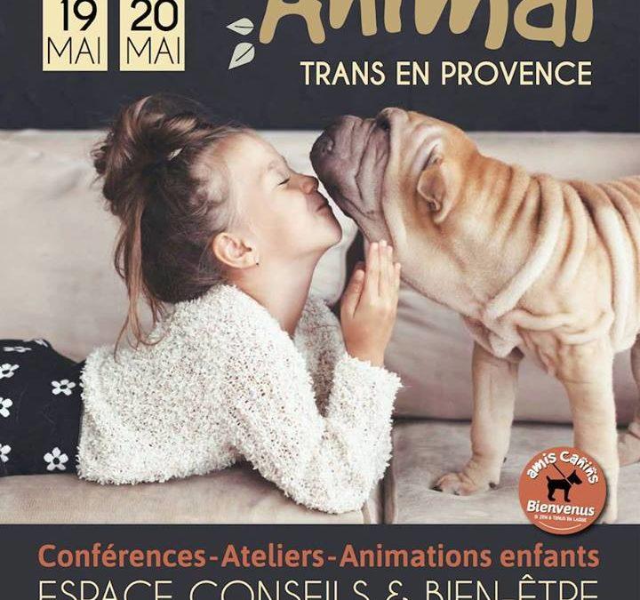 Salon du bien-être animal de Trans en Provence (83) les 19 et 20 mai 2018