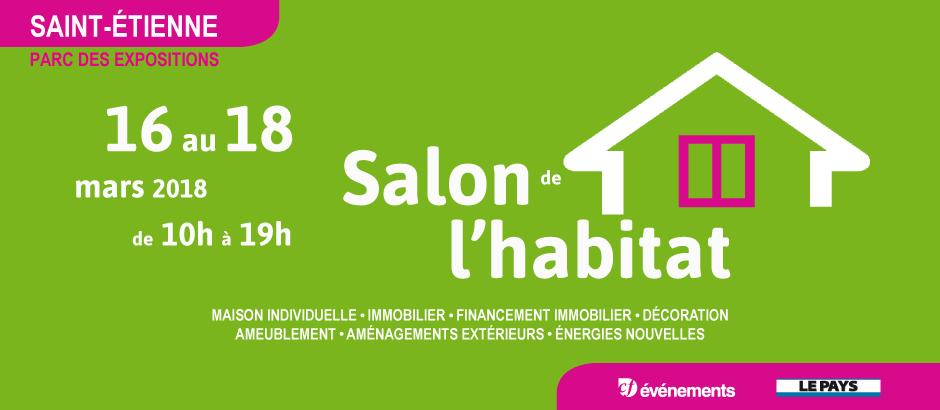 Salon de l'habitat de Saint-Etienne (42) du 16 au 18 mars